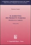 13 - Marketing dei prodotti turistici. Vol. I