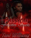 Passion Forgotten Sparks