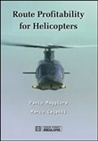 Route profitability for helicopters