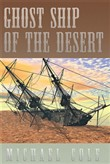Ghost Ship of the Desert
