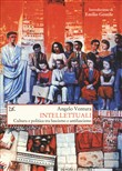 Intellettuali. Cultura e politica tra fascismo e antifascismo