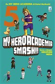 My Hero Academia Smash!!. Vol. 5