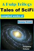 A Pulp Trilogy: Tales of SciFi