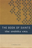 the book of saints ii:  t...