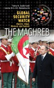 Global Security Watch—The Maghreb: Algeria, Libya, Morocco, and Tunisia