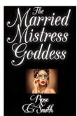 The Married Mistress Goddess