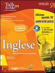 Talk to me 7.0. Inglese. Livello 1 (base-intermedio). Ediz. anniversario. CD-ROM