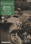 Road Races + DVD