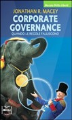Corporate governance. Quando le regole falliscono
