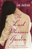 The Last Pleasure Garden