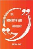 The Amartya Sen Handbook - Everything You Need To Know About Amartya Sen
