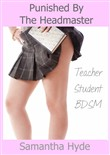 Punished By The Headmaster (Teacher Student BDSM)