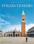 Stilles Venedig. Ediz. illustrata