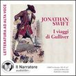 I viaggi di Gulliver. Audiolibro. CD Audio formato MP3. Ediz. integrale