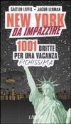 New York da impazzire
