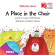 A Place in the choir. Con CD Audio