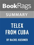 Study Guide: Telex from Cuba