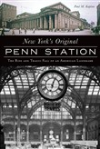 New York's Original Penn Station