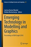 Emerging Technology in Modelling and Graphics