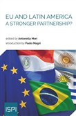 EU and Latin America. A Stronger Partnership?