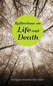 Reflections on Life?and Death