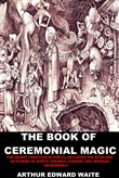 the book of ceremonial ma...