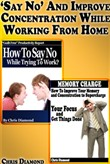 """Say No"" And Improve Concentration While Working From Home"