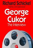 george cukor: the intervi...