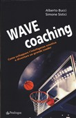 Wave coaching