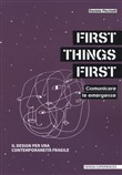 First things first: comunicare le emergenze