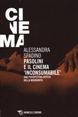 Pasolini e il cinema «inconsumabile». Una prospettiva critica dell'Occidente. Cinema