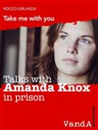 talks with amanda knox in...