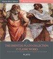 The Essential Plato Collection: 37 Classic Works (Illustrated Edition)