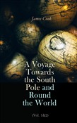 A Voyage Towards the South Pole and Round the World (Vol. 1&2)