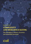 Complexity and resilience rating. New paradigms in finance, economics and sustainable investment
