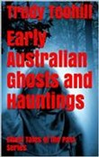 early australian ghosts a...