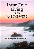 Lyme Free Living In An Infected World