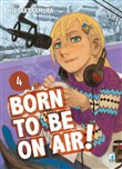 Born to be on air!. Vol. 4