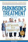 Parkinson's Treatment Bengali Edition: 10 Secrets to a Happier Life:???????n ???? ???? a?s??? ???? ??? ? ???? ?????? 10?? ????? ??? ??i??? e?. o