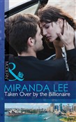 Taken Over by the Billionaire (Mills & Boon Modern)
