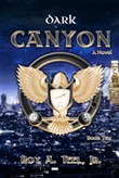 Dark Canyon: The Iron Eagle Series Book Ten