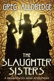 A Slaughter Sisters Adventure #1