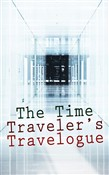 The Time Traveler's Travelogue