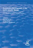 Sustainable Development of the North Atlantic Margin