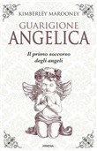 guarigione angelica. il p...