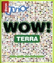 Focus Junior. Wow! Terra