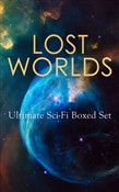 LOST WORLDS: Ultimate Sci-Fi Boxed Set