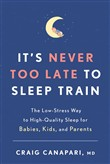 It's Never Too Late to Sleep Train