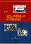 Genoa cricket and football club. Waterpolo 1911. Ediz. italiana