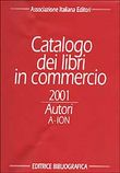 Catalogo dei libri in commercio 2001